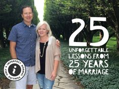 25 Unforgettable Lessons from 25 Years of Marriage — I.N.F.O. For Families