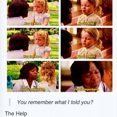 The Help- The scenes with this little girl and the house maid are really the best scenes from the movie.