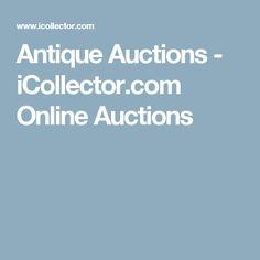 Antique Auctions - iCollector.com Online Auctions http://www.icollector.com/Antique-Auctions_aca20081