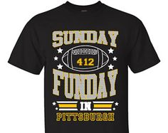 Sunday Funday PITTSBURGH Football Graphic T-shirts