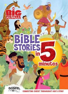 The Big Picture Interactive Bible Stories in 5 Minutes, Padded Cover: Connecting Christ Throughout God's Story (The Gospel Project) by B&H Editorial Staff http://www.amazon.com/dp/1433684721/ref=cm_sw_r_pi_dp_azlLvb0VATT2X