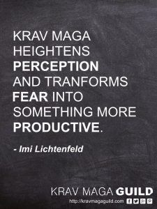 Krav Maga heightens perception and transforms fear into something more productive #KravMaga #selfdefense