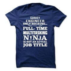 Survey Engineer - #shirt style #hoodie design. FASTER => https://www.sunfrog.com//Survey-Engineer-69644097-Guys.html?68278