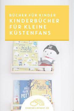 Lesen mit Kindern: Diese Kinderbücher sind ein Muss für alle kleinen Matrosinnen, Piraten und Küstenfans �