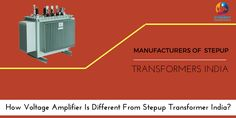 How Voltage Amplifier Is Different From #Stepup #Transformer #India?