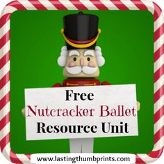 Free Nutcracker Resource Unit - Free printables, audiobooks, crafts, and more!