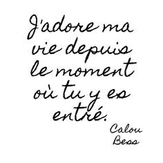 I love my life from the moment you entered it. I love my life from the moment you entered it. French Love Quotes, Best Love Quotes, Messages For Her, Love Of My Life, My Love, Fathers Day Quotes, Quote Citation, Statements, Love Words