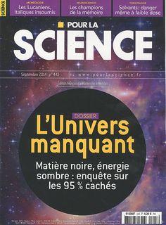 dans Pour la science (N°443) paru en Septembre 2014 en p.30-36 par Richard Taillet  Point sur les recherches scientifiques concernant les particules de matière noire, composante hypothétique de l'Univers : expériences de détection directe, recherche de particules WIMP (Weakly Interacting Massive Particle) par détection du recul du noyau atomique percuté,
