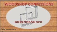 A video where I show how to build a box shelf.