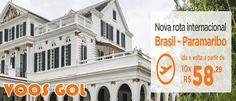 Nova rota GOL internacional para o Suriname Paramaribo #suriname #gol #viagens