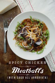 The Kitchy Kitchen: SPICY CHICKEN MEATBALLS WITH SUGO ALL'ARRABIATA