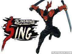 Blind Ninja: Sing  Android Game - playslack.com , Blind Ninja: Sing - an absorbing act in which you should run and not stop before anything! As you are the most risky ninja of primitive Asia! You have a lightning reaction, outstanding gymnastics and a distinct weapon which shares everything on your path! The game will existing you haunting hrs of an absorbing gameplay with perfect motion graphics graphics and a soundtrack.