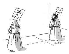 Look! The END is... near :-)   Intelligent humor   Scoop.it