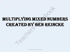 Multiplying Mixed Numbers TurningPoint Clicker Presentation from Reincke15 on TeachersNotebook.com -  (16 pages)  - A fun, engaging way to practice, assess, or review multiplying mixed numbers.