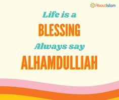 Always say Alhamdulillah!