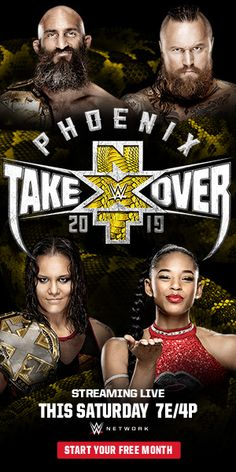 NXT TakeOver Phoenix Wrestling Posters, Nxt Takeover, Wwe Pay Per View, Full Movies Download, Professional Wrestling, Ufc, Phoenix, Movie Posters, Champs