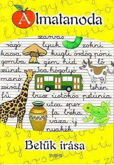 Albumarchívum Alphabet Worksheets, Teaching Tips, Petunias, Homeschool, Language, Classroom, Teacher, Writing, Learning
