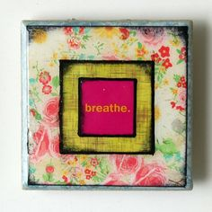 Breath  3x3 Tile Magnet Yoga by BiscottiDesigns on Etsy, $10.00 I want a yoga room!
