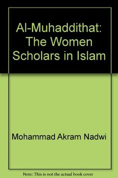19 best general titles on islam images on pinterest islamic al muhaddithat the women scholars in islam by mohammad a https fandeluxe Gallery