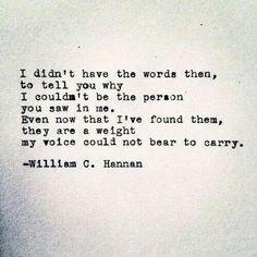 William C. Hannan http://instagram.com/williamc.hannan http://williamchannan.tumblr.com/