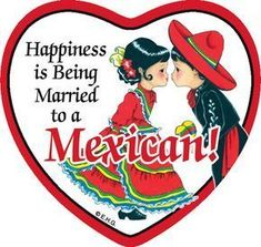 """At least for me it is! This charming heart shaped ceramic tile magnet features the saying: """"Happiness is being married to a Mexican!"""" - Approximate Dimensions (Length x Width x Height): - Material Type: Ceramic Mexican Words, Mexican Art, Mexican Style, Mexican Colors, Mexican American, Pozole, Pan Dulce, Tamales, Mexican Food Recipes"""