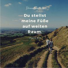 Himmelswort #80 - Du stellst meine Füße auf weiten Raum. Psalm 31,9. himmelsworte.de - Zusage, Ermutigung und Segen aus der Bibel.