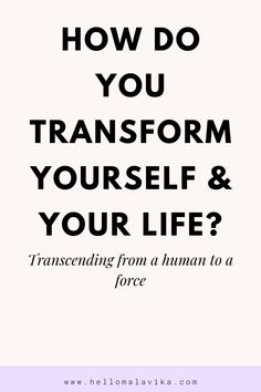How do you transform yourself and your life? Zero Days, I Am Sorry, How To Stay Awake, Willpower, Our Life, Reflection, Self, In This Moment, Thoughts