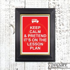 KEEP CALM - Teacher Education - Digital Design - DIY - Poster Print Yourself - Any Size. $10.00, via Etsy.
