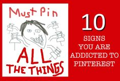 Pinterest Addict - 10 signs that you have a Pinterest addiction