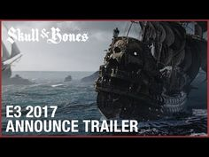 Skull and Bones - E3 most cinematic game trailer - D-BLOG