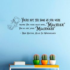 Wall Decals Vinyl Sticker You're not the same as were Mad Hatter Muchier Sayings Quote Alice in Wonderland Quotes Kitchen Nursery Baby Kids Children Room Decal Home Decor Murals Bedroom Studio Dorm: Amazon.co.uk: Kitchen & Home