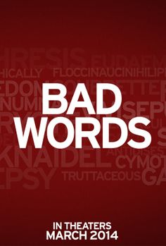 Bad Words - To be released March 28, 2014