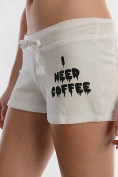 A super cute i need coffee loop terry shorts with with Adjustable drawstring at waist.