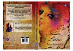 'The Hidden Letters'by PURBA CHAKRABORTY from BLUEJAY publishers is the kind of book that will be a journey of rediscovering yourself more than discovering the nooks and corners of the