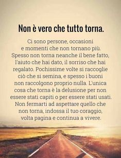 Andrea Camilleri, Italian Quotes, Face Pictures, Desiderata, Painting Quotes, Change Your Mind, Karma, Life Lessons, Mindfulness