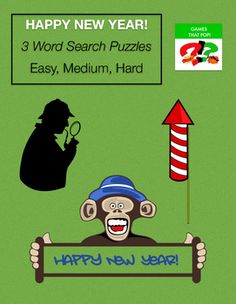 Three Word Search puzzles for New Year's Eve, New Year's Day or January. Easy word search for younger elementary, Medium word search for older elementary, and Hard word search for Junior High and High School. Adults would enjoy the hard word search level as well.