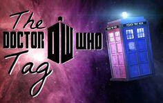 The Adventures of An Elven Princess: A Tag... Concerning Doctor Who!