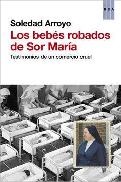 LOS BEBÉS ROBADOS DE SOR MARÍA
