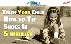 How to Teach A 6-Year-Old to Tie Shoes in 5 Minutes. This is too cool!