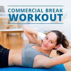 Get fit during the commercial breaks with the Commercial Break Workout! #tvworkout #commercialsworkout