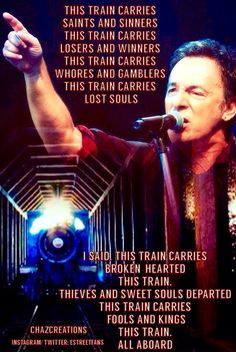 This train lyrics. Bruce Springsteen