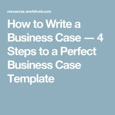12 best business case template images on pinterest business case how to write a business case 4 steps to a perfect business case template accmission Images