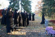 """""""Regardless of condition or dignity, we are all subject to death. Death spares no one."""" ~St. John Bosco ©Sisters, Slaves of the Immaculate Heart of Mary. Saint Benedict Center, Still River MA. www.saintbenedict... facebook.com/SistersMICM"""