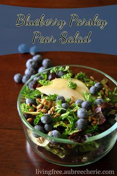 Living Free | Blueberry Parsley Pear Salad (GF, DF, & SF)