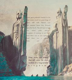 Argonath. Beautiful! Oh how I love Tolkien!