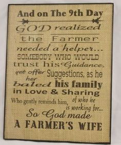 """""""On The 9th Day God Made A Farmers Wife"""" 8""""x11"""" Burlap Sign in A Black Frame 