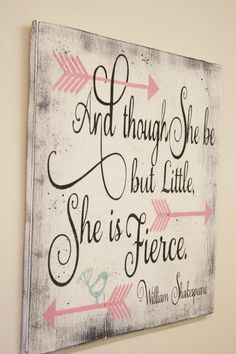 Girls Wall Art Nursery Wall Decor And Though She Be But Little She Is Fierce Wood Sign Shabby Chic Nursery Vintage Nursery Handmade Chic Nursery, Vintage Nursery, Nursery Wall Decor, Nursery Art, Girl Nursery, Blue Girl Nurseries, Nursery Ideas, Girls Room Wall Decor, Girl Decor