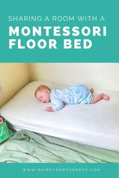 When we moved the baby into a floor bed, we didn't have a spare room for her. I wasn't sure if it would work to share a room with a floor bed, but we made it work for 6 months. Here is how we shared a room with a Montessori floor bed. quirkyandthenerd.com
