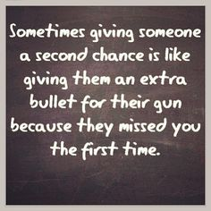 it might be a second chance of hurting and breaking your heart again..