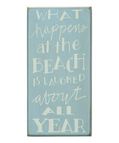 This 'What Happens' Box Sign by Primitives by Kathy is perfect! #zulilyfinds